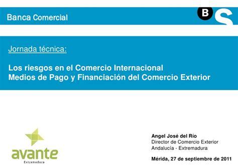 medios de pago en el comercio internacional los riesgos en el comercio internacional medios de pago y