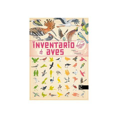 libro inventario ilustrado de flores inventario ilustrado de las aves de virginie aladjidi comprar libro