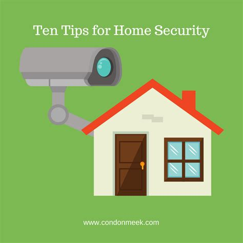 ten tips for home security condon meek insurance