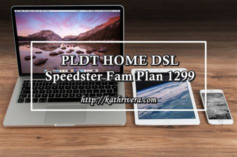 feature pldt home dsl speedster fam plan 1299 dear