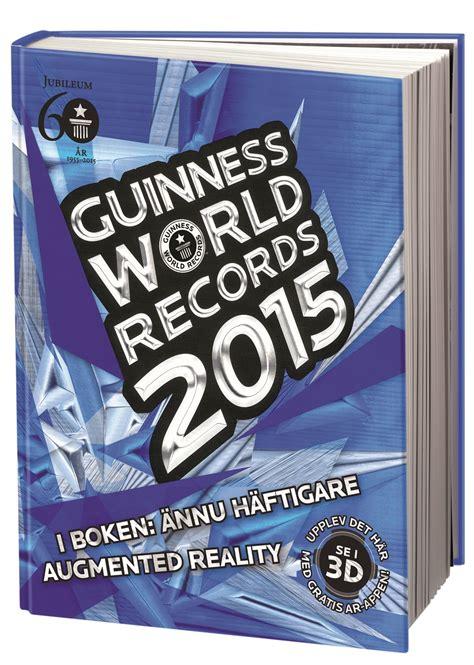 guinness world records 2015 1908843624 guinness world records 2015 bonnier fakta