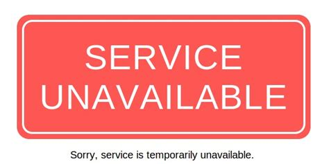 service unavailable service unavailable when submitting the message issues