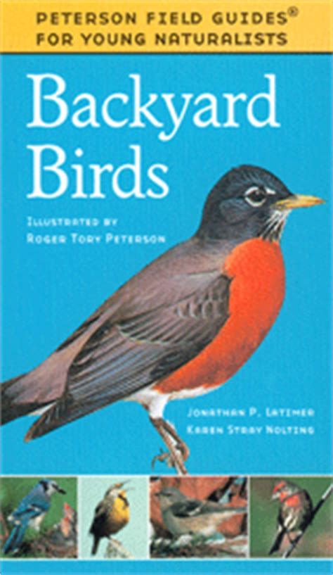 peterson backyard birds young naturalists guide series