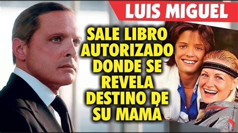 libro el gallego y su sale libro donde se revela destino de la madre de luis miguel youtube