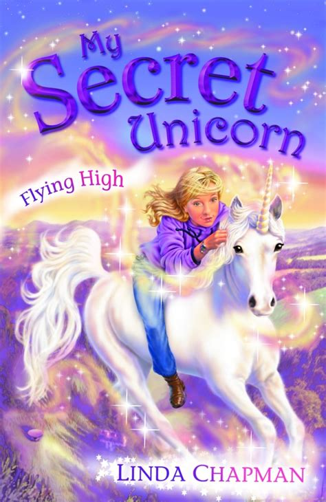 my secret books my secret unicorn flying high by chapman