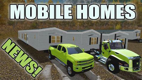 farming simulator mobile farming simulator 2017 hauling mobile homes duramax