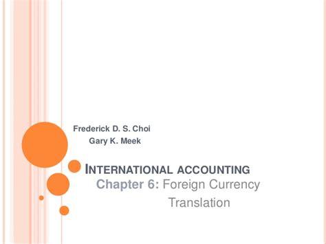 International Accounting Buku 1 Edisi 6 Frederick D S Choi international accounting foreign currency