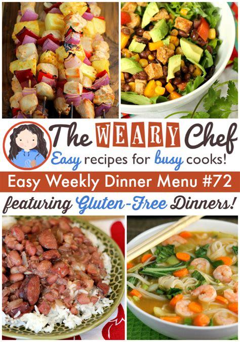 dinner menus and recipes easy weekly dinner menu 72 gluten free dinner recipes