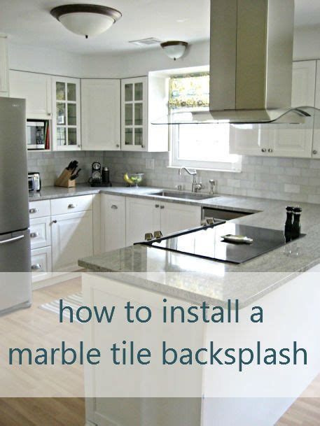 How To Install A Kitchen Backsplash by How To Install A Marble Tile Backsplash Love Tile For The