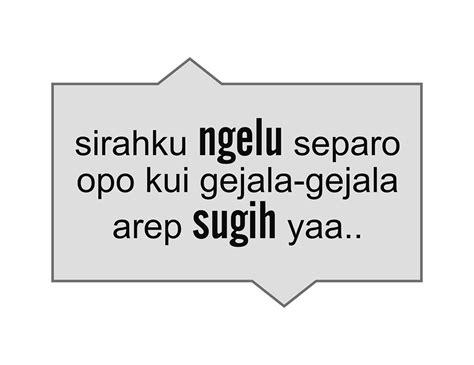quotes sakit hati bahasa jawa kata kata mutiara