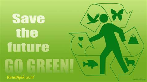 membuat puisi alam puisi tentang alam go green indonesia katakan dan ceritakan