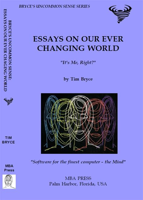 sense of the world new essays on the philosophy of understanding books bryce s uncommon sense series mba press