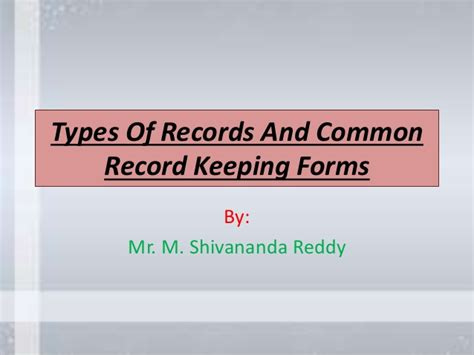 Types Of Records Types Of Records And Common Record Keeping Forms Computerized D