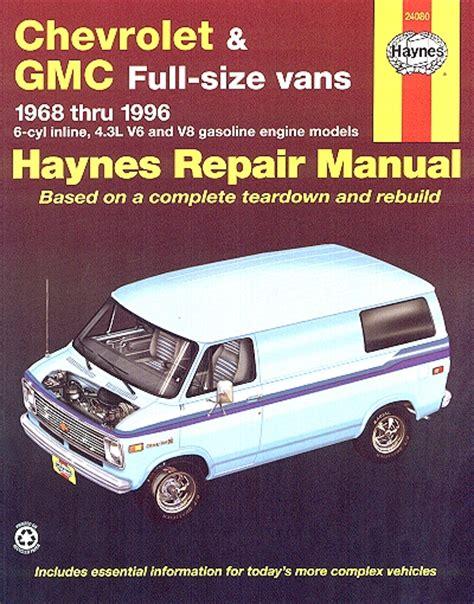 motor repair manual 1996 chevrolet s10 free book repair manuals chevrolet gmc full size van repair manual 1968 1996 haynes