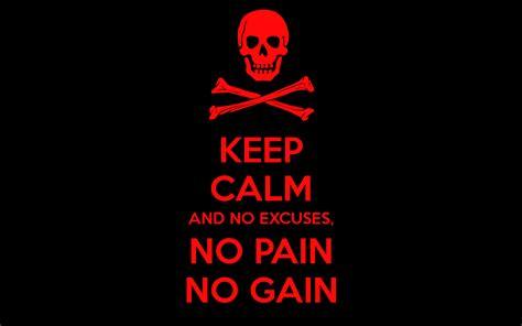 No Keep keep calm and no excuses no no gain poster simply