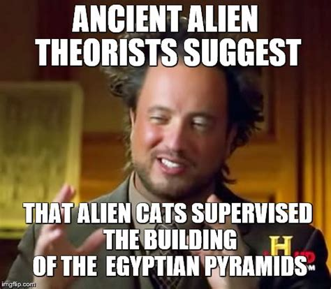 Meme Generator Ancient Aliens - ancient aliens meme imgflip