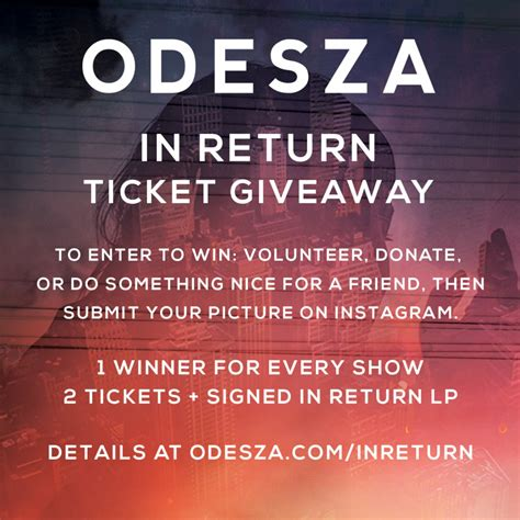 Ticket Giveaway Contest - in return ticket giveaway contest odesza