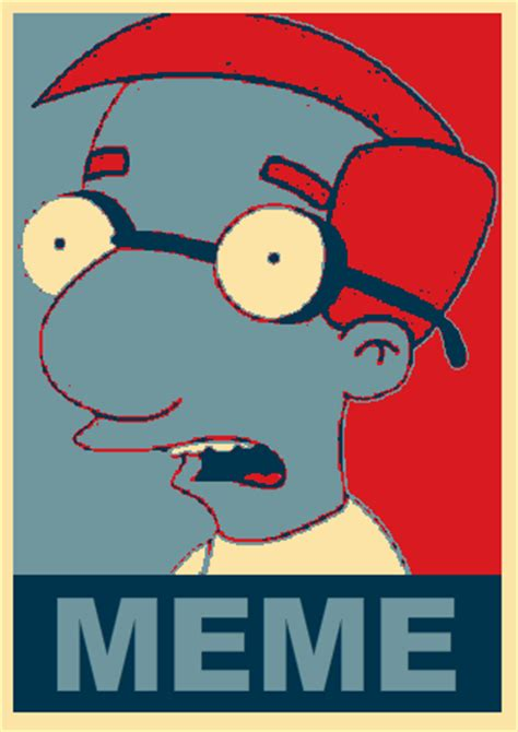 Poster Meme - milhouse quot meme quot poster quot milhouse is not a meme quot know