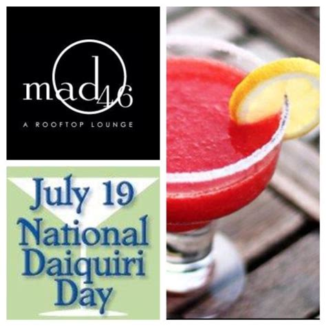 National Daiquiri Day by Pin By The Roosevelt Hotel New York On Mad46 Rooftop
