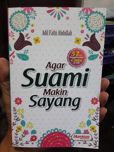 Buku Anak Mencintai Al Qur An Pust Ibnu Umar buku agar suami makin sayang toko muslim title