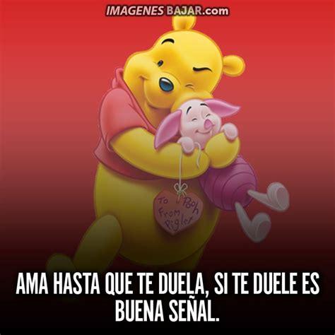 imagenes con frases bonitas de winnie pooh imagenes de winnie pooh bonitas para bajar a facebook o