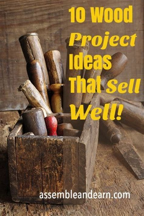 top   selling wood crafts    sell wood