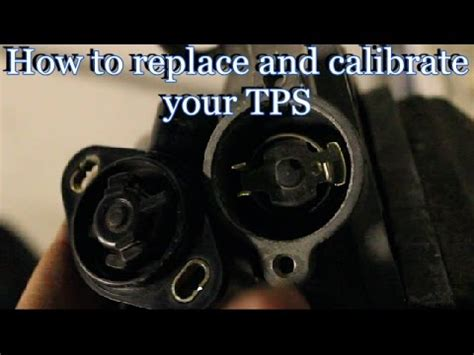 how to install tps how to replace calibrate your throttle position sensor
