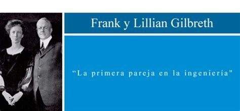 biografia de frank b gilbreth historia de la ingeniera industrial timeline timetoast