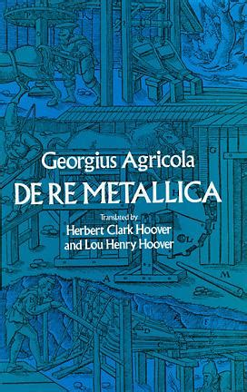 georgius agricola de re metallica translated classic reprint books abana affiliate newsletter editors