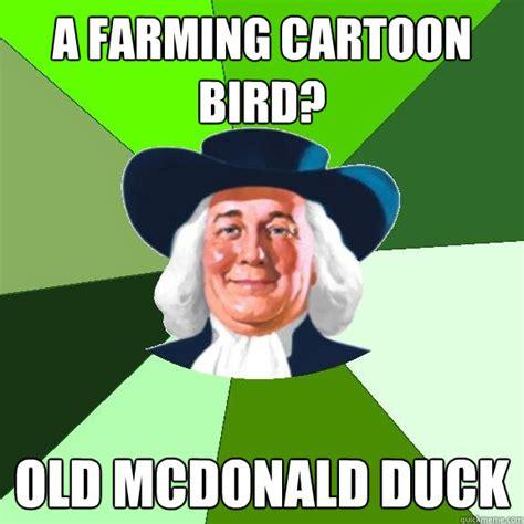 Quaker Memes - a farming cartoon bird old mcdonald duck c c c c combo