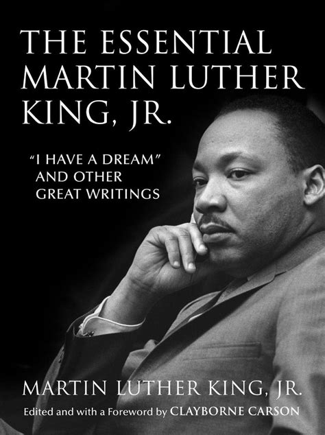 my dr martin luther king jr books quot the essential martin luther king jr quot edited by