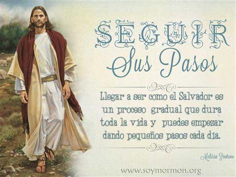 imagenes de jesucristo sud con mensajes 17 best images about mensajes mormones on pinterest