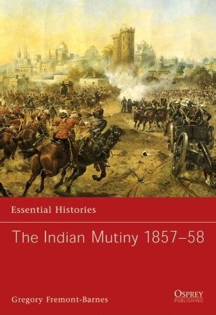 and mutiny tales from india books book excerptise the indian mutiny 1857 58 by gregory