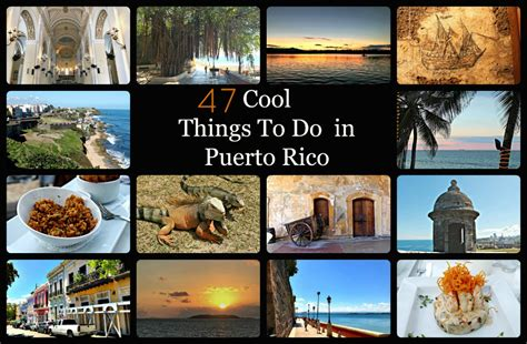 47 amazing things to 1508577129 47 cool things to do in puerto rico the daily adventures of me
