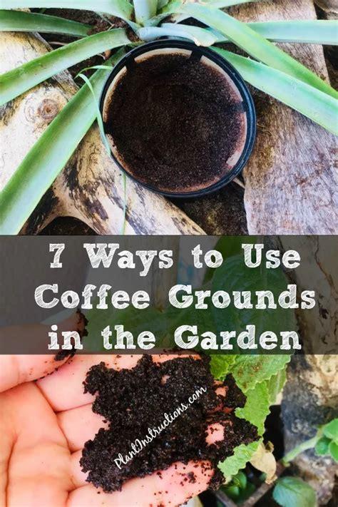 ways   coffee grounds   garden