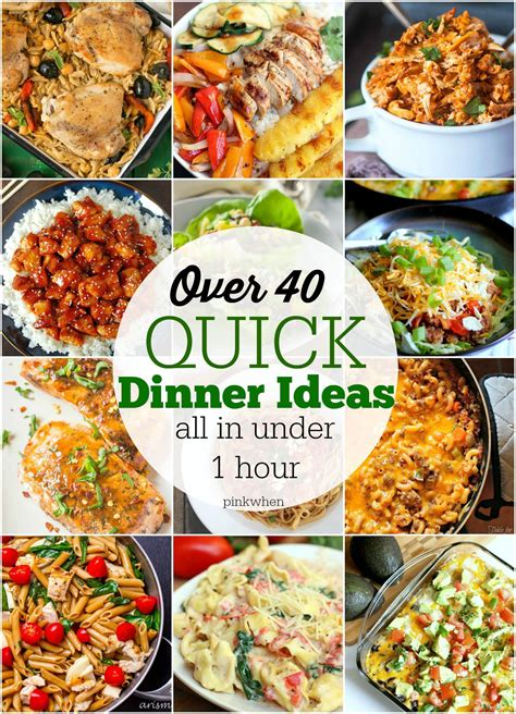 40 quick dinner ideas dinner ideas dinners and recipes