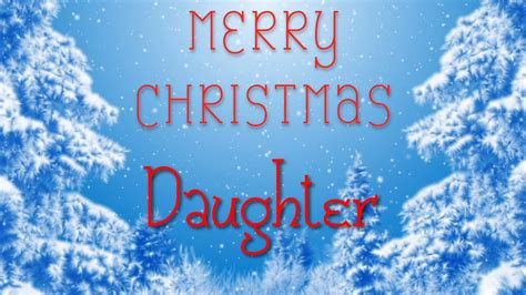 merry christmas daughter  special message    youtube
