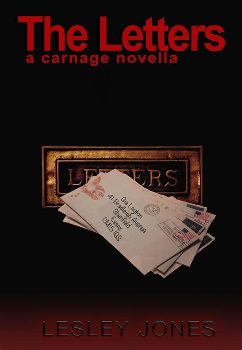 Lesley Acceptance Letter Nose Stuck In A Book The Letters Carnage 4 By Lesley Jones Release Blitz