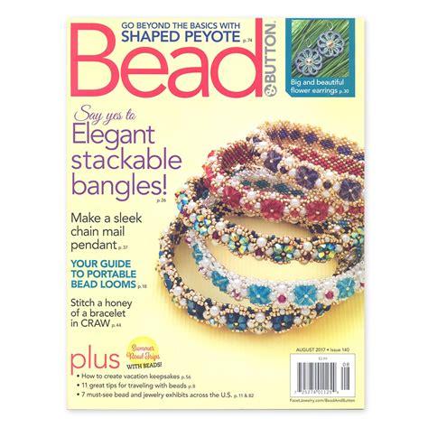 bead button magazine bead button magazine august 2017 in perles
