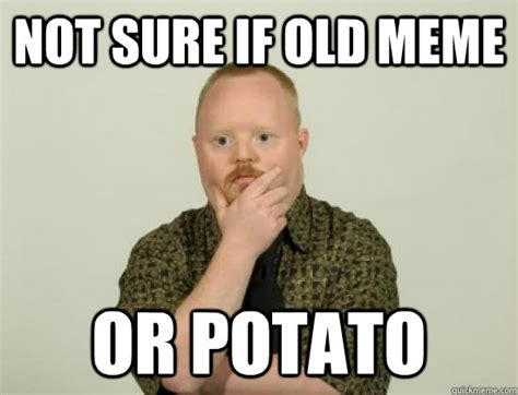 Retard Meme - potato memes image memes at relatably com