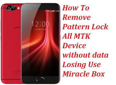 remove pattern lock android mtk all mtk device pattern lock remove tool free download with