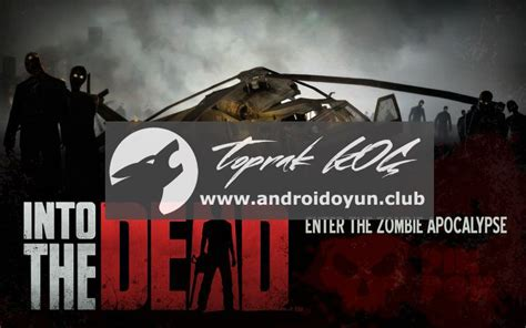 into the dead apk into the dead 1 9 mod apk para ve mermi hileli