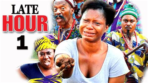 youtube film magic hour episode 1 late hour episode 1 2017 latest nigerian nollywood