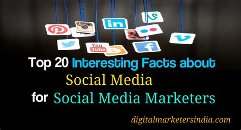 best social media marketers top 20 interesting facts about social media for social