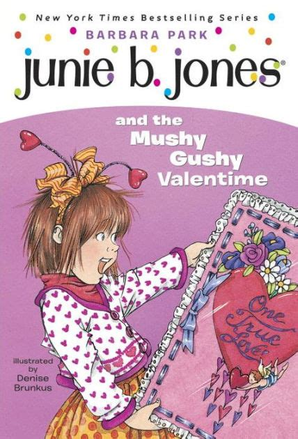 junie b jones valentines junie b jones and the mushy gushy junie b