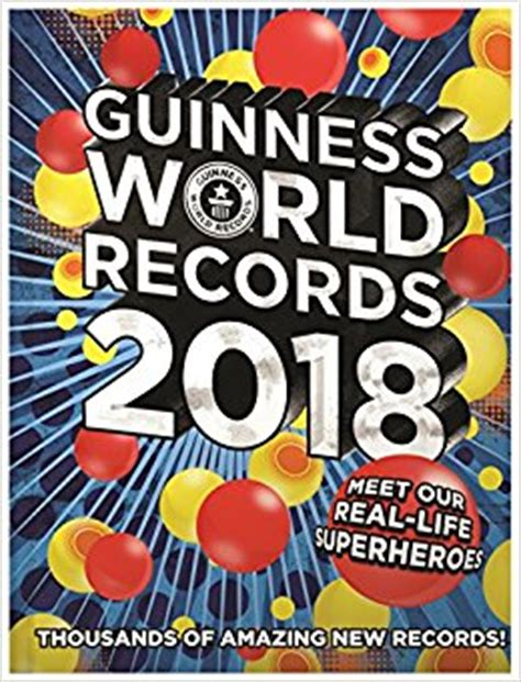 guinness world records 2018 edition books guinness world records 2018 meet our real