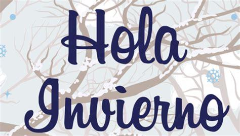 Imagenes De Hola Invierno | 53 im 225 genes de hola invierno bienvenido invierno lleg 243