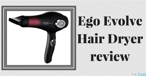 ego evolve hair dryer review the fuss
