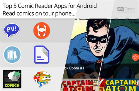 best comic reader android top 5 comic reader apps for android read comics on your phone