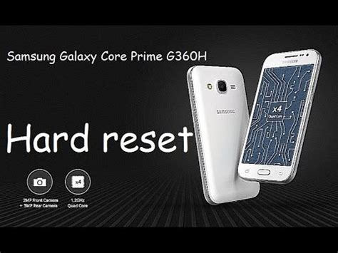 reset samsung core prime hard reset samsung sm g360h galaxy core prime сброс